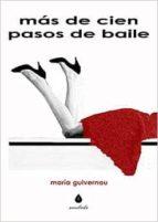 mas de cien pasos de baile-maria guivernau-9788461739080