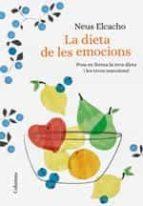 la dieta de les emocions-neus elcacho-9788466423380