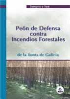 peon de defensa contra incendios forestales: temario y test. xunt a de galicia 9788466522380