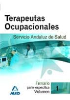 terapeutas ocupacionales del servicio andaluz de salud. sas. tema rio (vol. i) 9788466580380