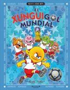xunguis en los mundiales de futbol nº 12 juan carlos ramis joaquin cera 9788466627580