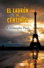 el ladron de centimos-paul christophe-9788466654180
