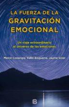 la fuerza de la gravitacion emocional merce conangla rafel bisquerra jaume soler 9788466660280