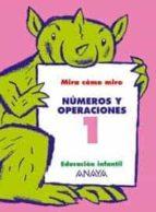 numeros y operaciones 1 (educacion infantil, 3 5) maria isabel fuentes zaragoza ana pinar velix 9788466744980