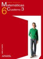 matemáticas 6. cuaderno 3 (6º primaria)-9788466779180