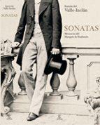 sonatas: memorias del marques de bradomin ramon maria del valle inclan 9788467026580