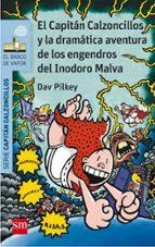 10 el capitan calzoncillos y la dramatica aventura de los engen  dros  del inodoro malva dav pilkey 9788467579680