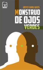 monstruo de ojos verdes(alerta roja nº 316)-carol joyce-9788467584080