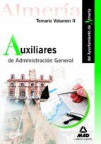 El libro de Auxiliares de administracion general del ayuntamiento de almeria. temario volumen ii autor VV.AA. DOC!