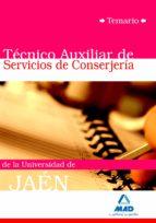 TECNICOS AUXILIARES DE SERVICIOS DE CONSERJERIA DE LA UNIVERSIDAD DE JAEN. TEMARIO
