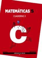 matemáticas 5. cuaderno 3.-9788467864380