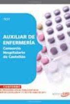 AUXILIAR DE ENFERMERIA CONSORCIO HOSPITALARIO DE CASTELLON. TEST