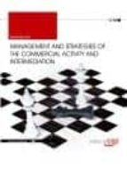 MANAGEMENT AND STRATEGIES OF THE COMMERCIAL ACTIVITY AND INTERMEDIATION. WORKBOOK