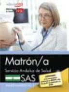 matron/a. servicio andaluz de salud (sas). temario especifico. vol. ii-9788468171180