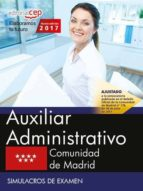 auxiliar administrativo: comunidad de madrid. simulacros de examen-9788468180380