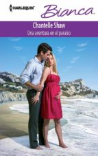 una aventura en el paraíso (ebook)-chantelle shaw-9788468700380