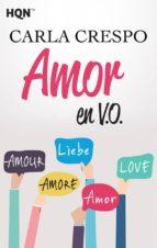 amor en v. o.-carla crespo-9788468787480