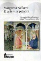 margarita nelken: el arte y la palabra fernando garcia rodriguez 9788470742880