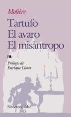 el tartufo; el avaro ; el misantropo  (6ª ed.) 9788471665980