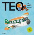 teo en avion (18ª ed.) violeta denou 9788471762580