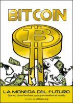 bitcoin. la moneda del futuro-juan manuel gonzalez otero-9788472096080