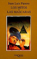 los mitos y las mascaras-juan luis panero-9788472237780