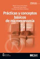 practicas y conceptos basicos de microeconomia (4ª ed.)-9788473569880