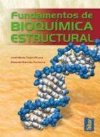 fundamentos de bioquimica estructural 9788473602280