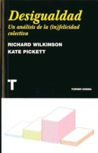 desigualdad: un analisis de la infelicidad colectiva-richard w. wilkinson-kate pickett-9788475069180