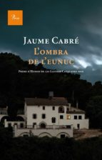 l'ombra de l'eunuc (ebook)-jaume cabre-9788475881980