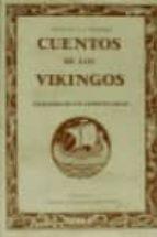 cuentos de los vikingos: extraidos de las antiguas sagas-ch. guyot-e. wegener-9788476510780