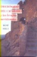diccionario del catarismo y las herejias meridionales (2ª ed.) rene. nelli 9788476519080