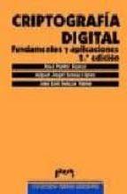 criptografia digital: fundamentos y aplicaciones (2ª ed.) 9788477335580