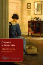 confesiones de un alma bella-johann wolfgang von goethe-9788477743880