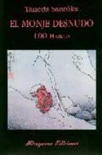 el monje desnudo: 100 haikus-taneda santoka-9788478132980