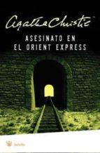 asesinato en el oriente express-agatha christie-9788478718580