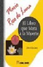 el libro que mata a la muerte (libro de los jinas) mario roso de luna 9788479103880