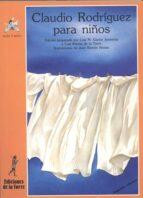 claudio rodriguez para niños (2ª ed.) 9788479602680