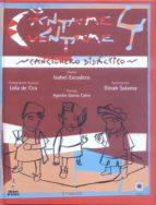 cantame y cuentame: cancinero didactico (incluye cd-rom) (3ª ed.)-isabel escudero-lola de (musica) cea-9788479603380