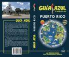 puerto rico 2017 (guia azul)-9788480236980