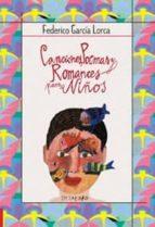 canciones, poemas y romances para niños-federico garcia lorca-9788480636780