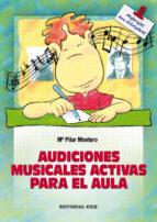 audiciones musicales activas para el aula-maria pilar montoro-9788483167380