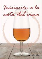 (i.b.d.)iniciacion a la cata de vino 9788483640180