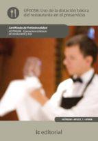 (i.b.d.)uso de la dotacion basica del restaurante y asistencia en el preservicio. hotr0208   operaciones basicas del restaurantey bar 9788483646380