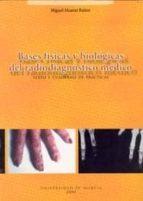 bases fisicas y biologicas del radiodiagnostico medico: texto y c-miguel alcaraz ba¥os-9788483712580