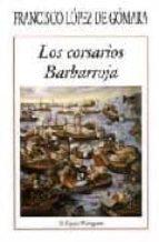 los corsarios barbarroja-francisco lopez de gomara-9788486547080