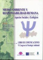 medio ambiente y responsabilidad humana. aspectos sociales y ecol ogicos 9788489694880