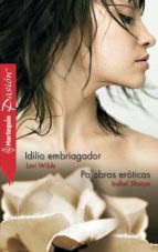 idilio embriagador - palabras eróticas (ebook)-lori wilde-9788490104880