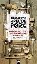 barcelona a peu de porc ricahrd martin 9788490346280