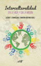 interculturalidad (ebook)-lazar t. stanislaus-martin ueffing-9788490733080